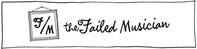 The Failed Musician
